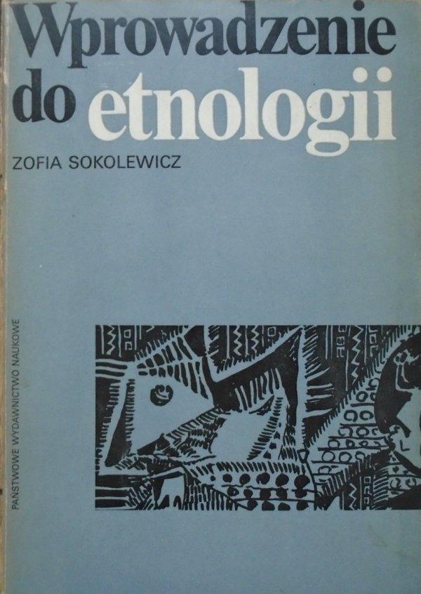 Zofia Sokolewicz • Wprowadzenie do etnologii