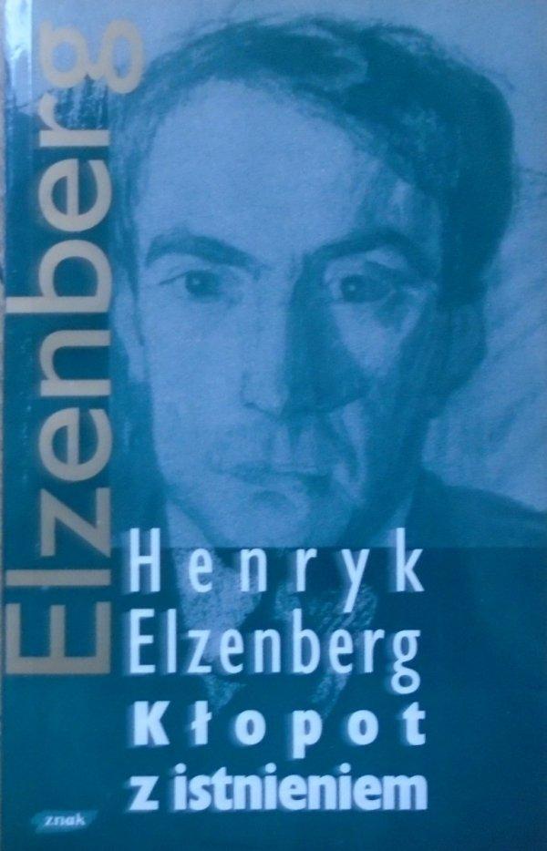 Henryk Elzenberg • Kłopot z istnieniem