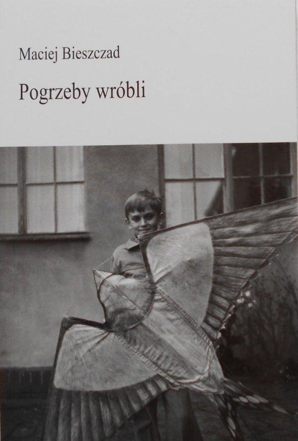 Maciej Bieszczad • Pogrzeby wróbli