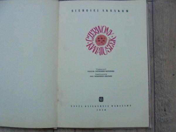 Siergiej Aksakow • Czerwony kwiatuszek [Czesław Jastrzębiec-Zieleniec]