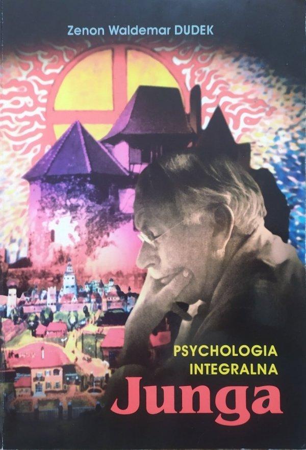 Zenon Waldemar Dudek Psychologia integralna Junga