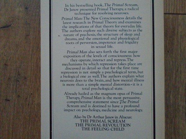 Arthur Janov • Primal Man: The New Consciousness [terapia pierwotna]