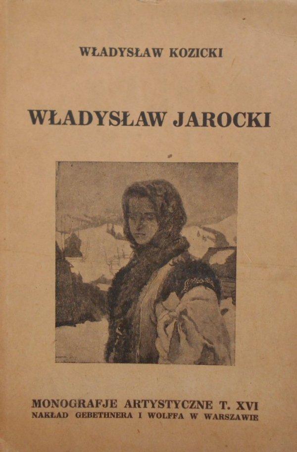 Władysław Kozicki • Władysław Jarocki