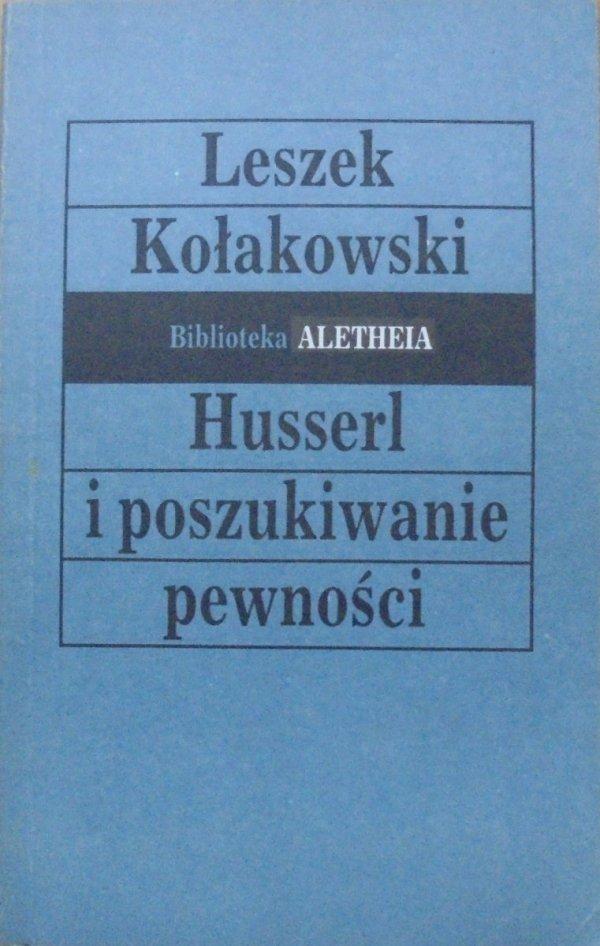 Leszek Kołakowski • Husserl i poszukiwanie pewności [dedykacja autora]