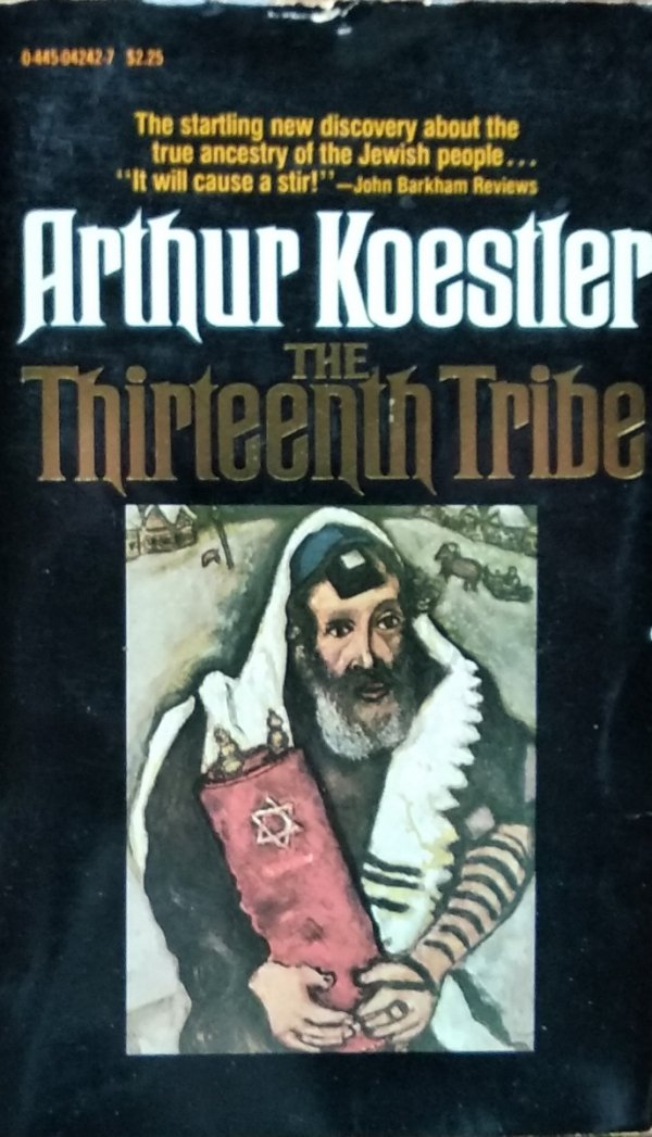 Arthur Koestler • The Thirteenth Tribe