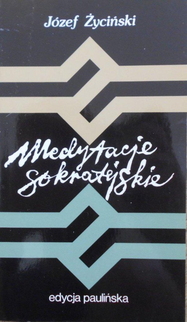 Józef Życiński • Medytacje sokratejskie