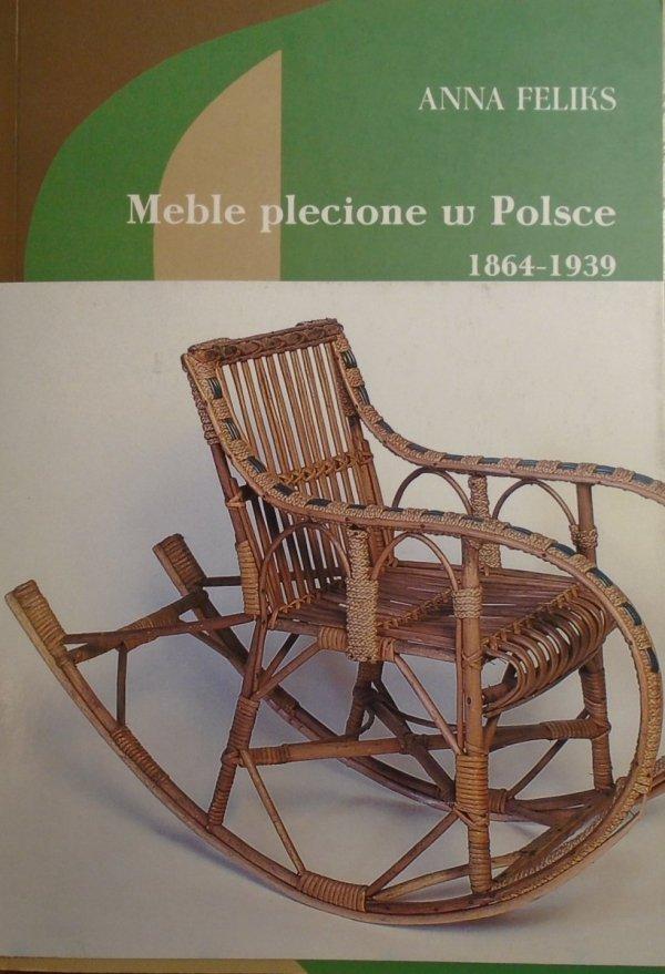 Anna Feliks • Meble plecione w Polsce 1864-1939