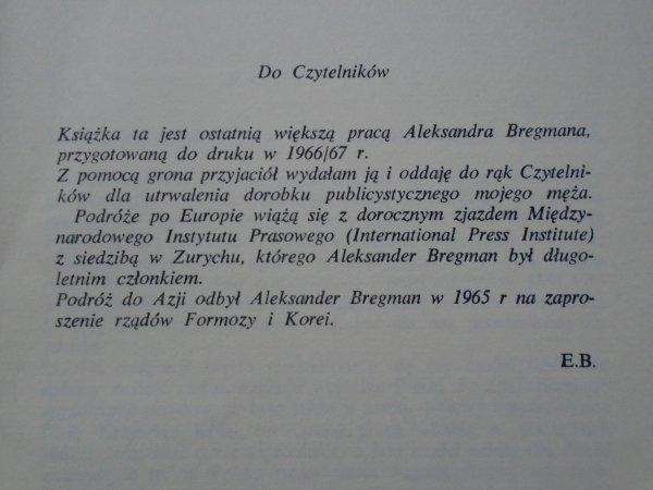 Aleksander Bregman • Rubieże wolności. Reportaże z pogranicza świata komunistycznego w Europie i Azji