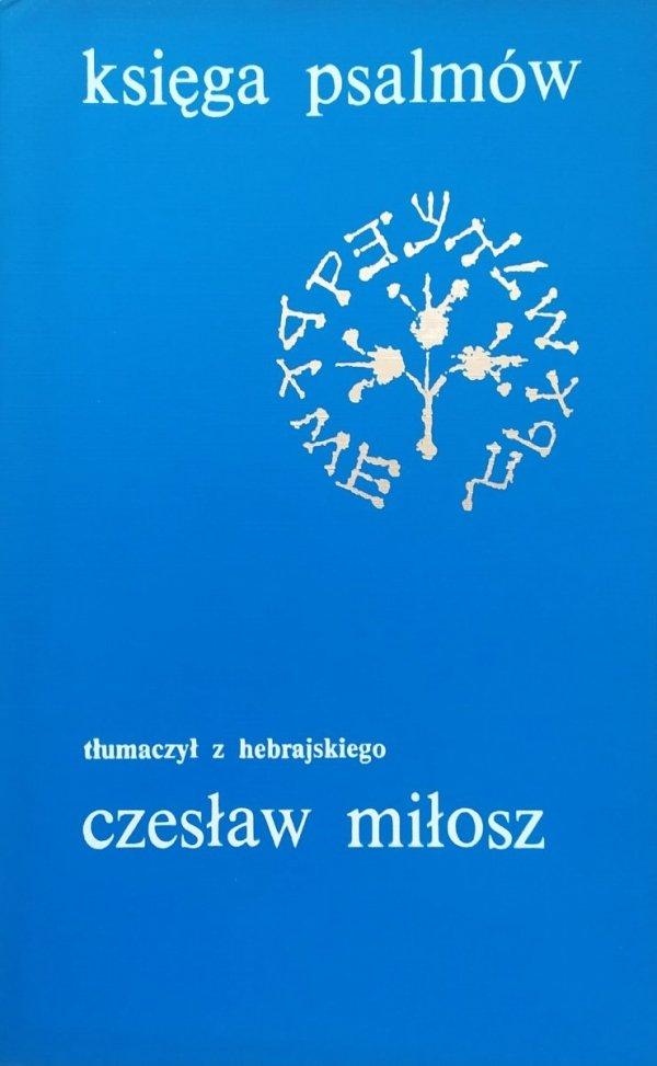 Czesław Miłosz Księga psalmów