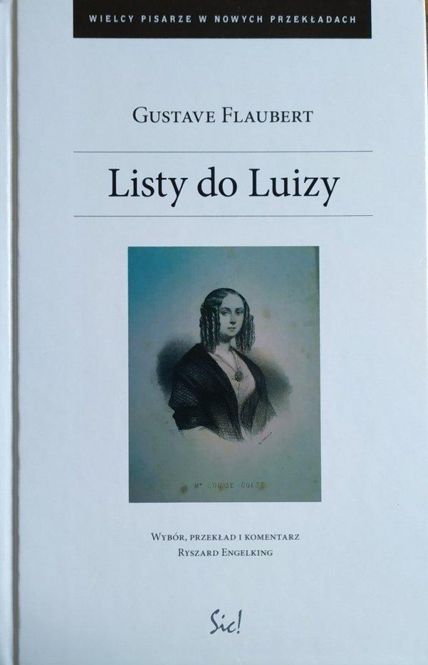Gustave Flaubert Listy do Luizy