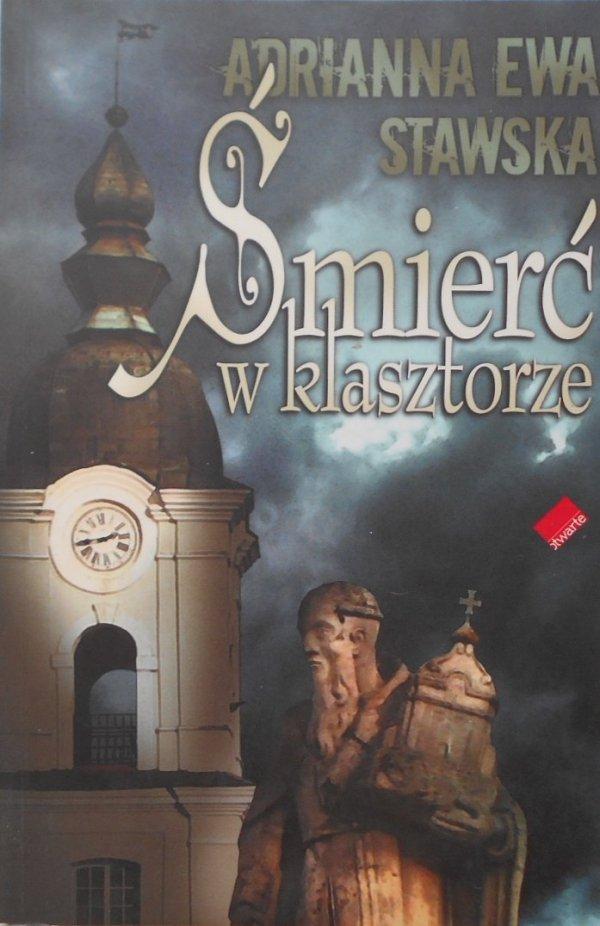Anna Ewa Stawska • Śmierć w klasztorze