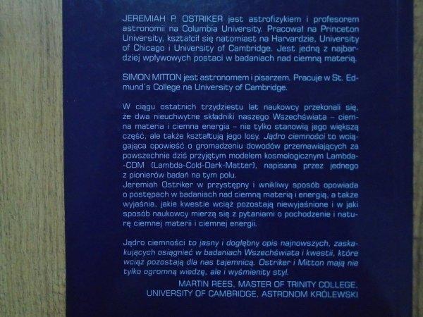 Jeremiah Ostriker, Simon Mitton • Jądro ciemności. Ciemna materia, ciemna energia i niewidzialny świat