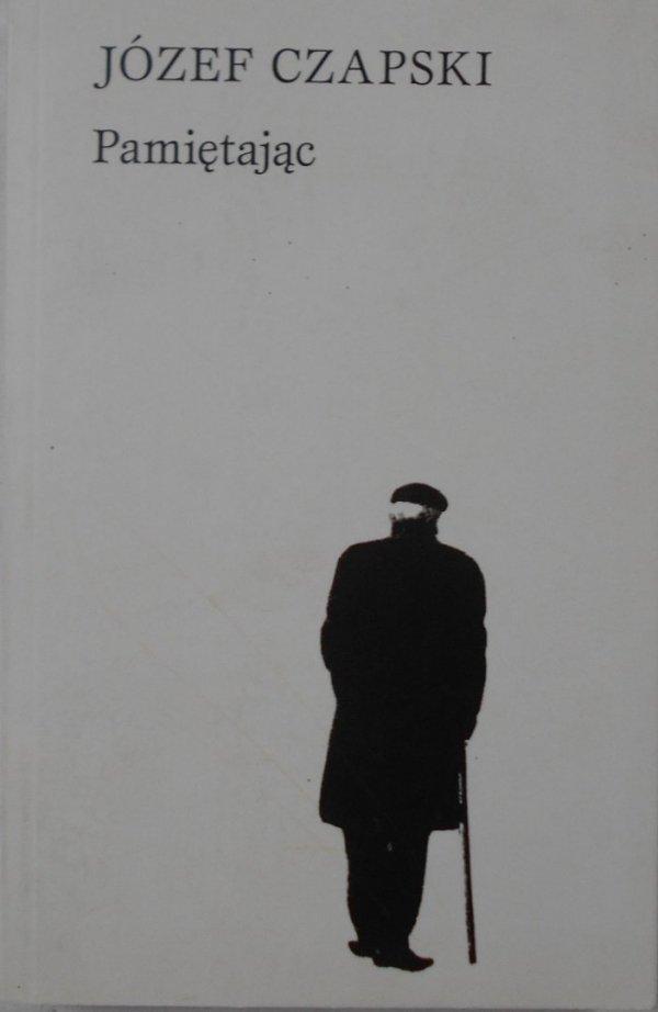 Józef Czapski • Pamiętając