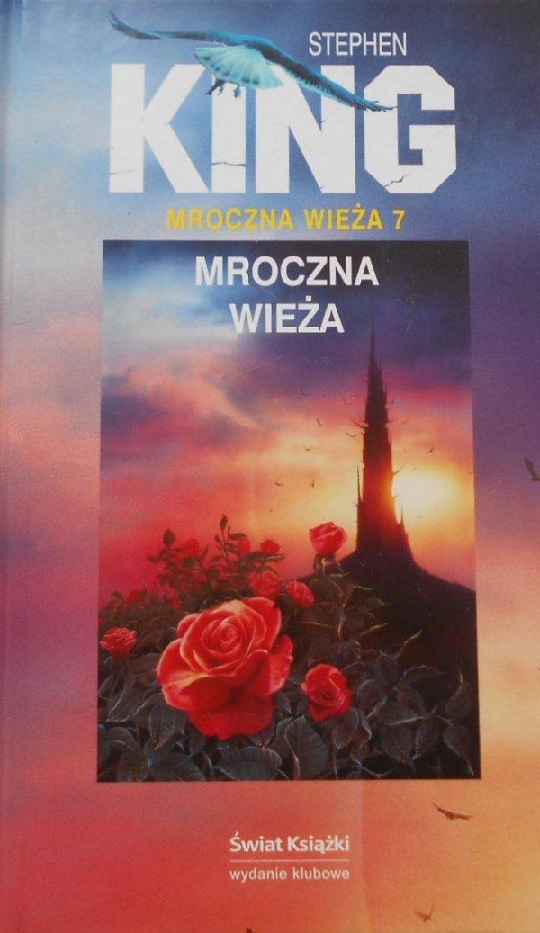 Stephen King • Mroczna wieża 7