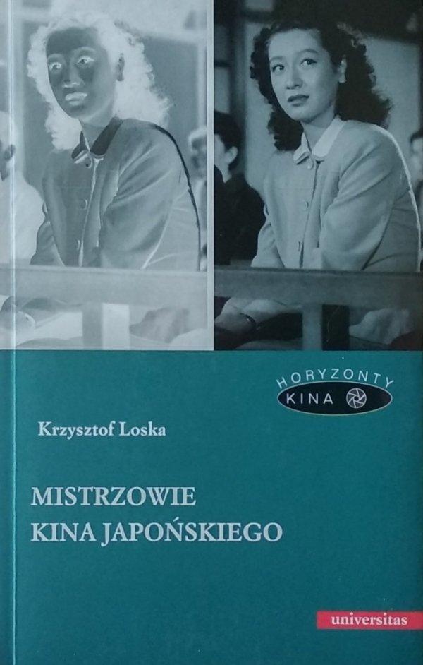 Krzysztof Loska • Mistrzowie kina japońskiego