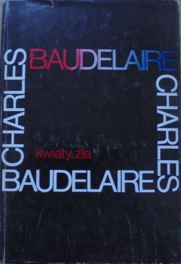 Charles Baudelaire • Kwiaty zła [wydanie dwujęzyczne]