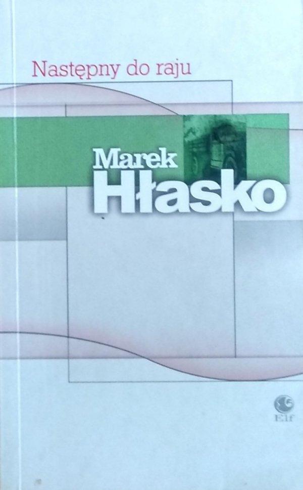 Marek Hłasko • Następny do raju