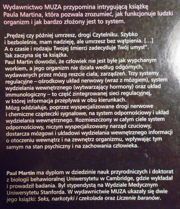 Paul Martin • Umysł, który szkodzi. Mózg, zachowanie, odporność i choroba