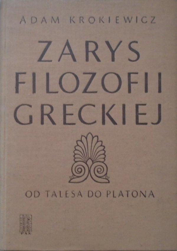 Adam Krokiewicz • Zarys filozofii greckiej od Talesa do Platona