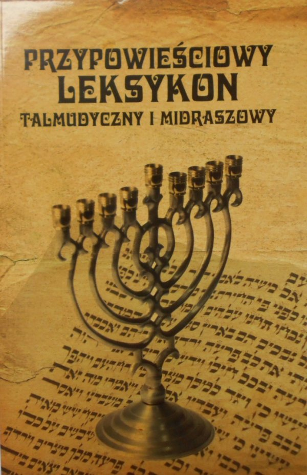 Dawid Rundo • Przypowieściowy leksykon talmudyczny i midraszowy