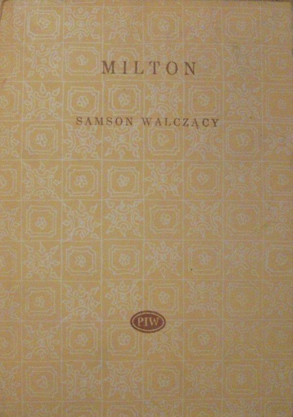 John Milton • Samson walczący [Biblioteka Poetów]