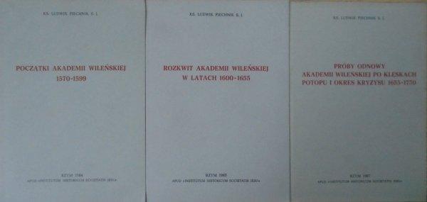 ks. Ludwik Piechnik S.J. • Dzieje Akademii Wileńskiej tom I-III