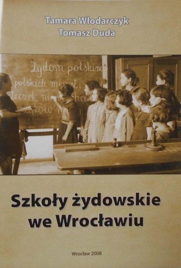 Włodarczyk, Duda • Szkoły żydowskie we Wrocławiu