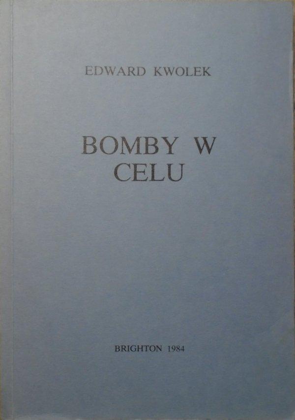 Edward Kwolek • Bomby w celu [1984]