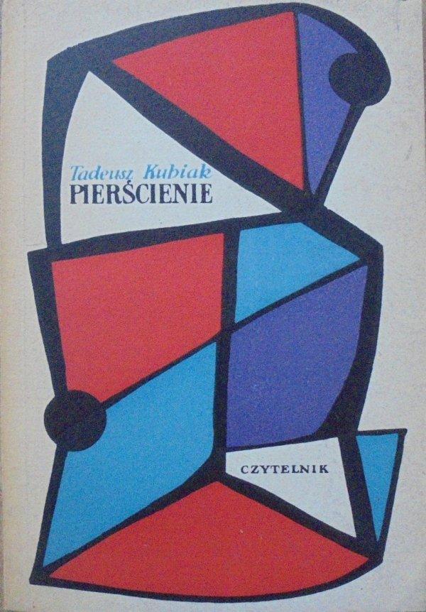 Tadeusz Kubiak • Pierścienie [Marian Stachurski]