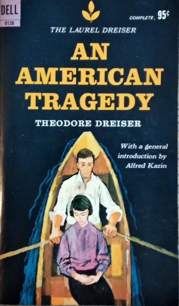 Theodore Dreiser • An American Tragedy