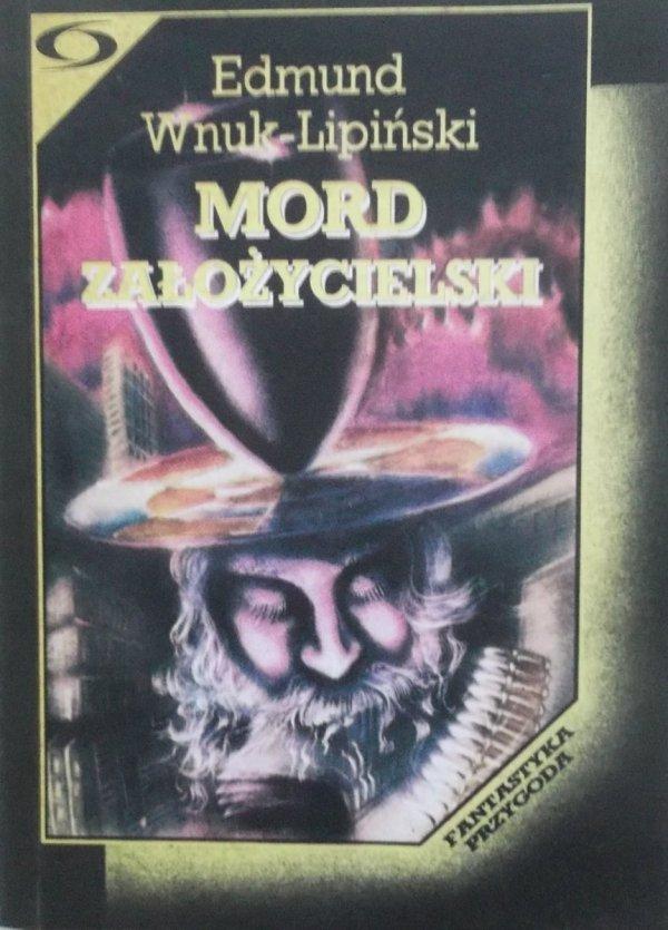 Edmund Wnuk Lipiński • Mord założycielski