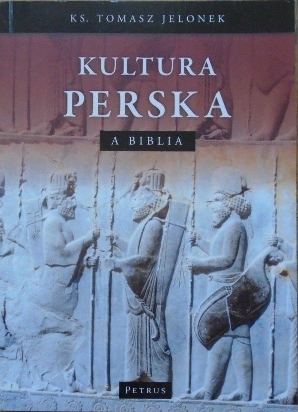 Ks. Tomasz Jelonek • Kultura Perska a Biblia