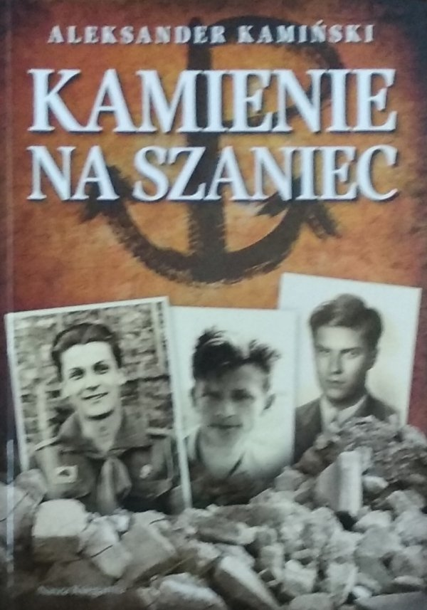 Aleksander Kamiński • Kamienie na szaniec