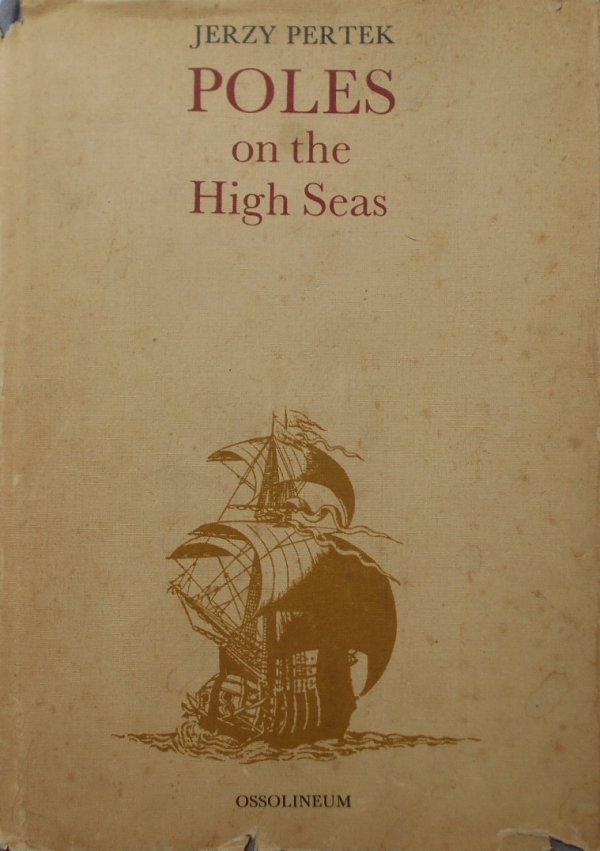 Jerzy Pertek • Poles on the High Seas