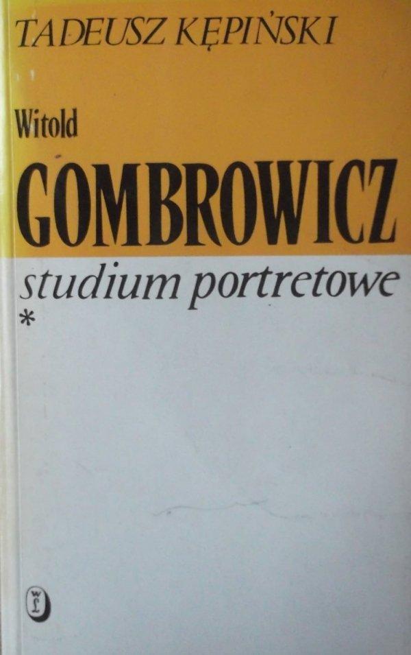Tadeusz Kępiński • Witold Gombrowicz. Studium portretowe