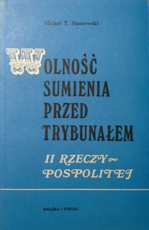 Michał T. Staszewski • Wolność sumienia przed trybunałem II Rzeczypospolitej