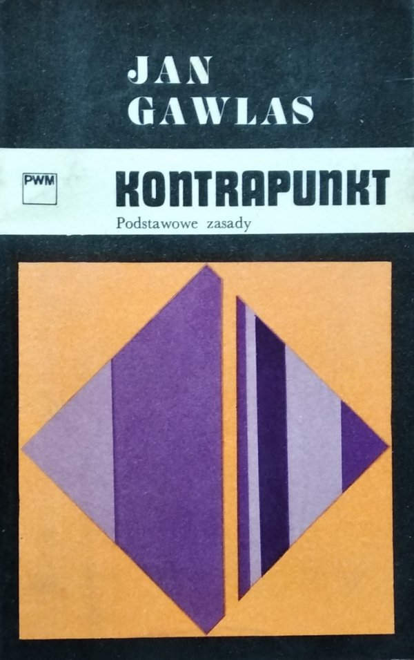 Jan Gawlas • Kontrapunkt. Podstawowe zasady