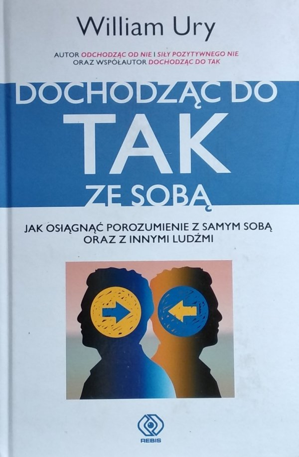 William Ury • Dochodząc do TAK ze sobą
