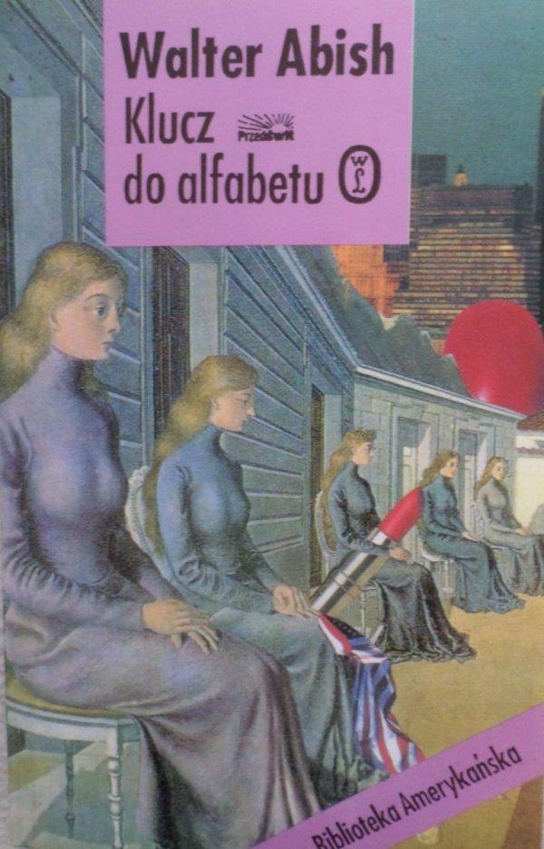 Walter Abish • Klucz do alfabetu