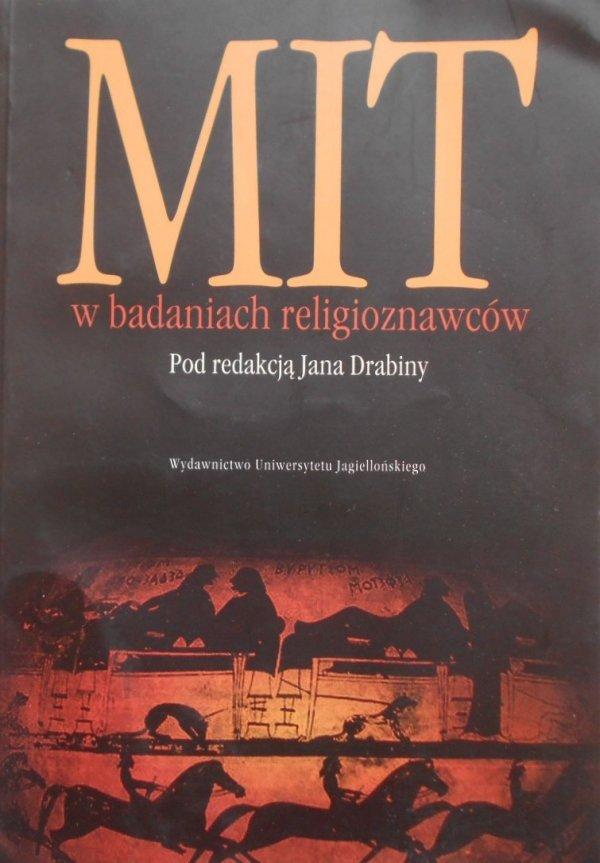 red. Jan Drabina • Mit w badaniach religioznawców