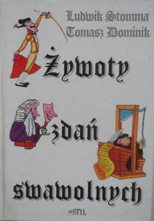 Ludwik Stomma • Żywoty zdań swawolnych
