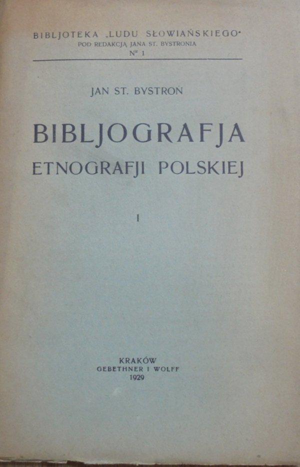 Jan Stanisław Bystroń • Bibliografia etnografii polskiej [1929]