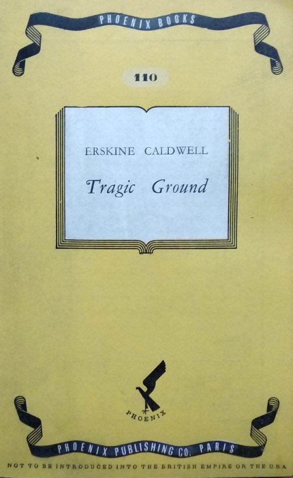 Erskine Caldwell • Tragic Ground
