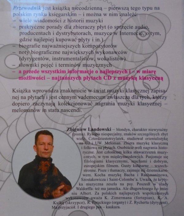 Zbigniew Landowski • Płytowy przewodnik po muzyce klasycznej