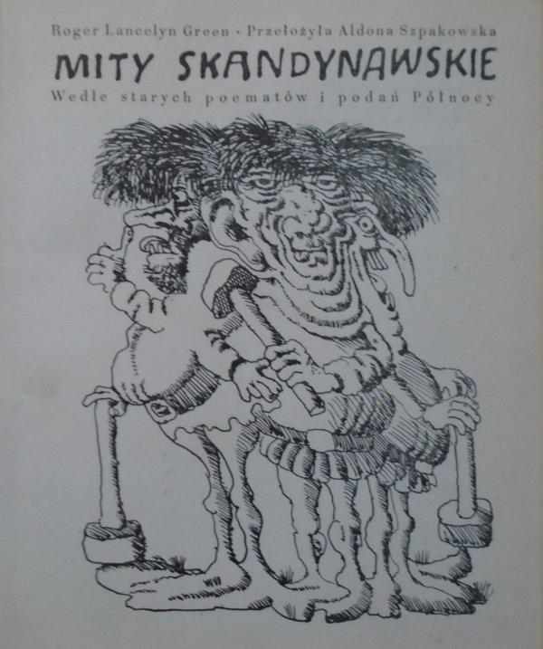 Roger Lancelyn Green • Mity skandynawskie. Wedle starych poematów i podań Północy