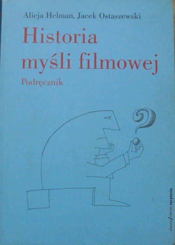 Alicja Helman, Jacek Ostaszewski • Historia myśli filmowej. Podręcznik