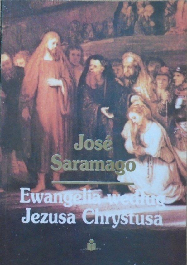 Jose Saramago • Ewangelia według Jezusa Chrystusa