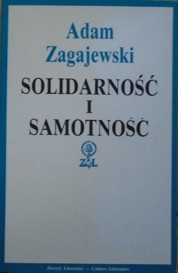 Adam Zagajewski • Solidarność i samotność