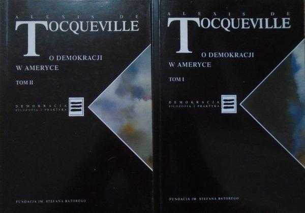 Alexis de Tocqueville • O demokracji w Ameryce [Demokracja. Filozofia i praktyka]