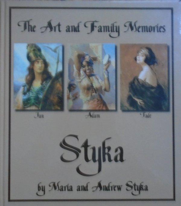 Maria i Andrzej Styka • The Art and Family Memories [wydanie dwujęzyczne]